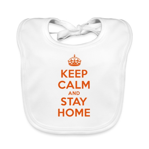 KEEP CALM and STAY HOME - Baby Bio-Lätzchen