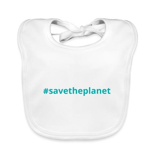 #savetheplanet - Babero ecológico bebé