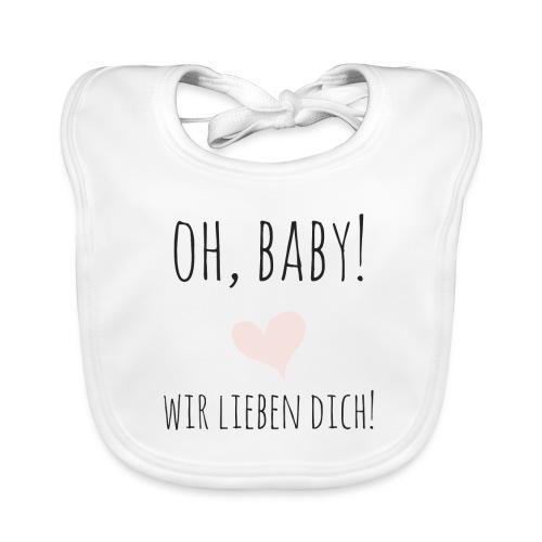 oh baby, wir lieben dich! - Baby Bio-Lätzchen