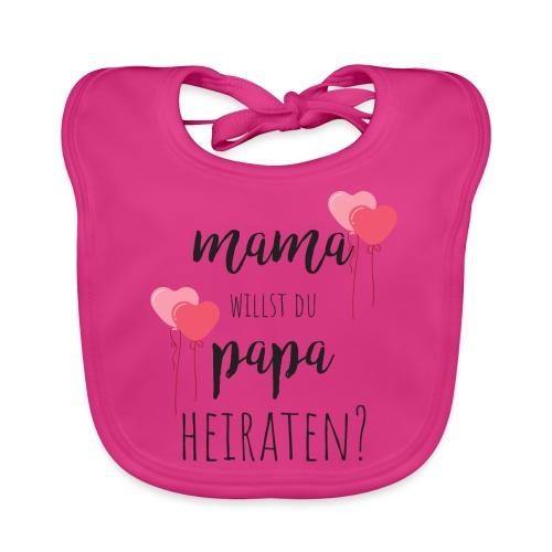 mama, willst du Papa heiraten? - Baby Bio-Lätzchen