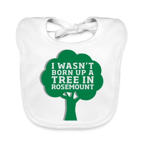 Born Up A Tree In Rosemount - Organic Baby Bibs