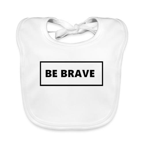 BE BRAVE Tshirt - Bio-slabbetje voor baby's