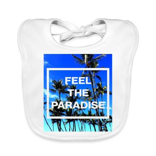 Feel The Paradise - Baby Bio-Lätzchen
