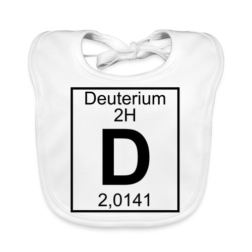 D (Deuterium) - Element 2H - pfll - Organic Baby Bibs