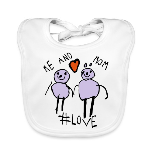 Me and Mom #Love - Organic Baby Bibs