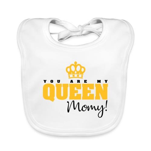 You Are My Queen Momy! - Babero ecológico bebé