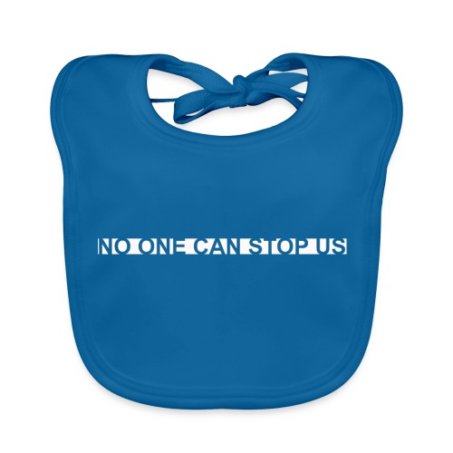 Modernes Tshirt NO ONE CAN STOP US - Baby Bio-Lätzchen