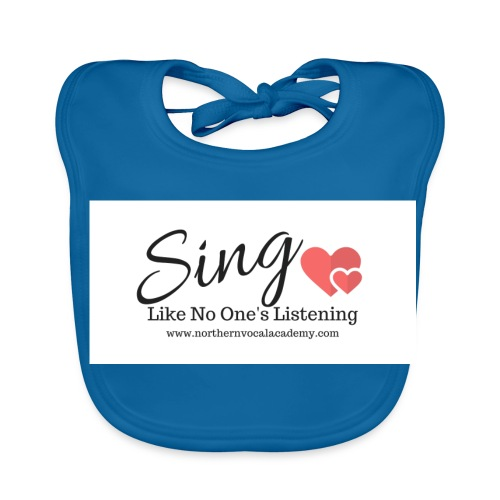 Sing Like No One's Listening - Baby Organic Bib