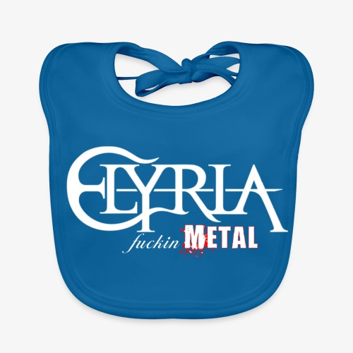 Elyria - Just fuckin´ Metal - Baby Bio-Lätzchen