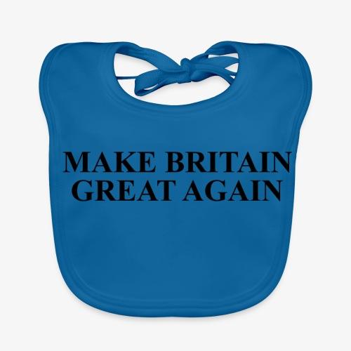 Make Britain Great Again (Black Text) - Baby Organic Bib