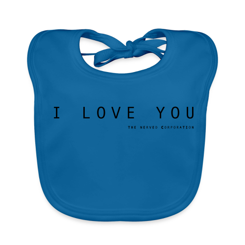I Love You by The Nerved Corporation - Baby Organic Bib