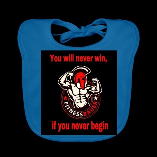 You will never win - Baby Bio-Lätzchen
