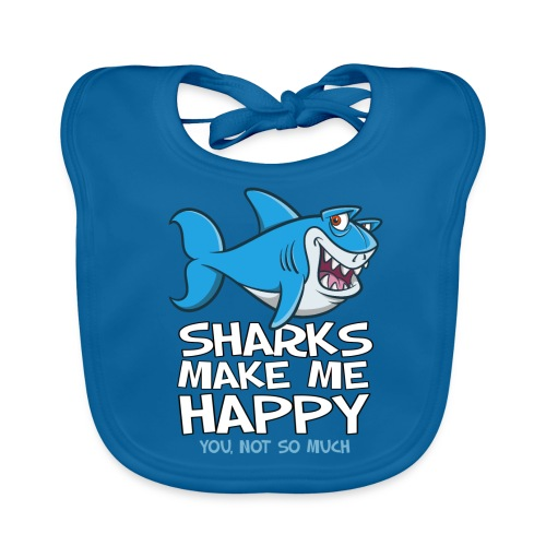 Sharks make me happy - Haifisch - Baby Bio-Lätzchen