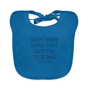 Been there done that got the tote bag - Baby biosmekke