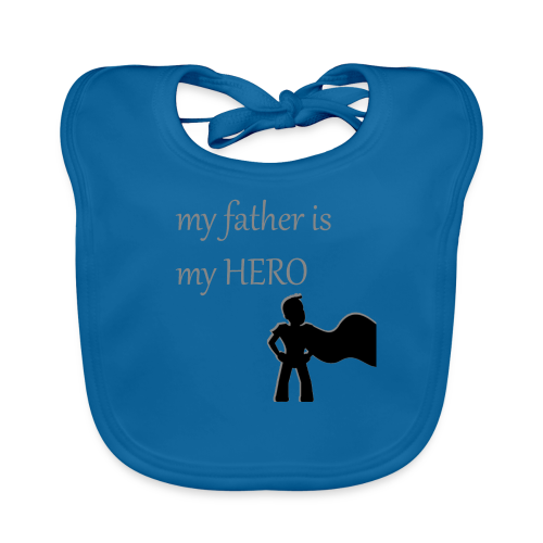 My Father is My Hero - Baby Bio-Lätzchen