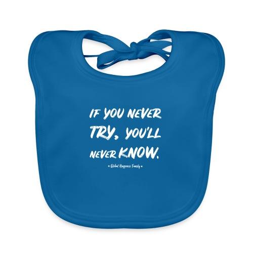 Never try, never know. - Bio-slabbetje voor baby's