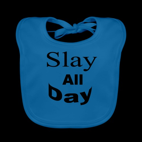 Slay All Day hoodie - Baby Organic Bib