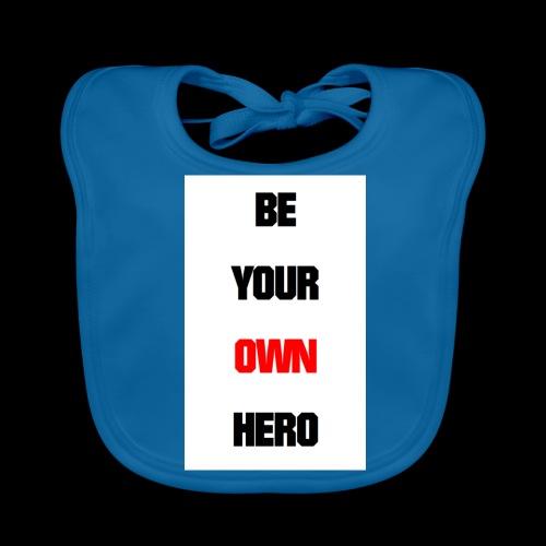 BE YOUR OWN HERO - Baby Bio-Lätzchen