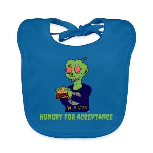 Hungry for acceptance - Organic Baby Bibs