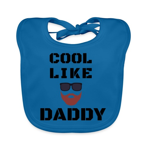 Cool like daddy - Baby Organic Bib