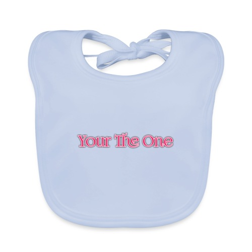 Your The One - Baby Organic Bib