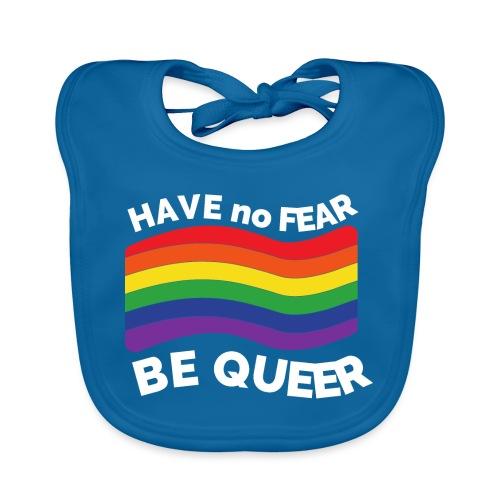 Hab keine Angst, sei Queer | LGBT | Regenbogen - Baby Bio-Lätzchen