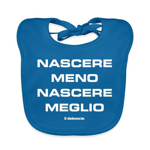 NASCERE MENO NASCERE MEGLIO - Bavaglino