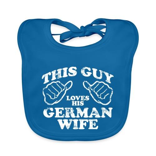 This Guy loves his german wife - Ekologiczny śliniaczek