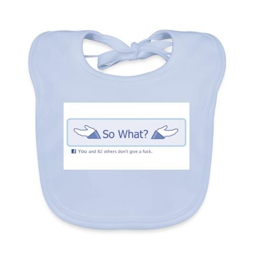 So What? - Baby Organic Bib