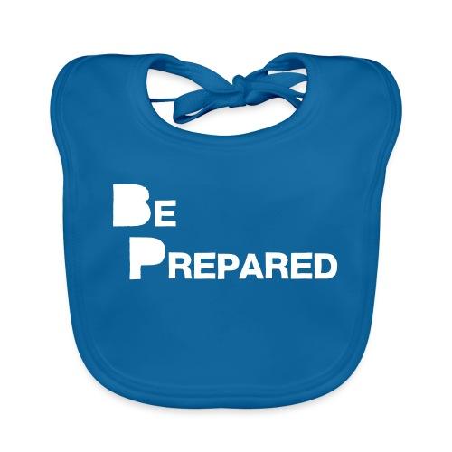 Be Prepared - Baby Organic Bib