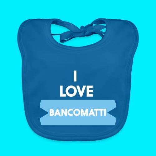 I LOVE BANCOMATTI Ver BIANCA - Bavaglino