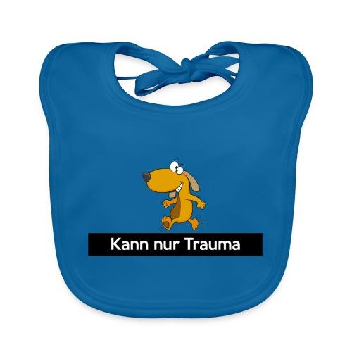 Kann nur Trauma - Baby Bio-Lätzchen
