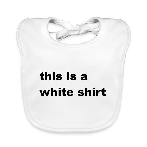 White shirt - Baby Bio-Lätzchen