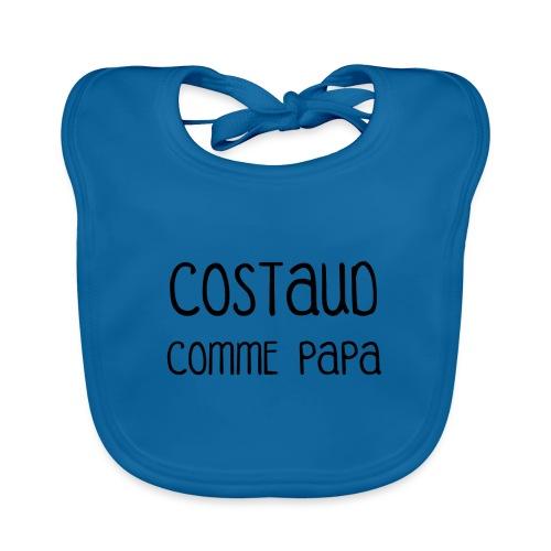 T-shirt Body Costaud comme Papa fun et rigolo - Bavoir bio Bébé