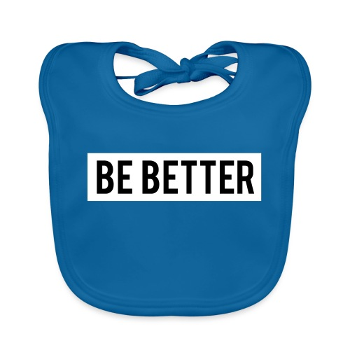 Be Better - Baby Organic Bib