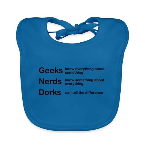 Geeks Nerds Dorks - Organic Baby Bibs