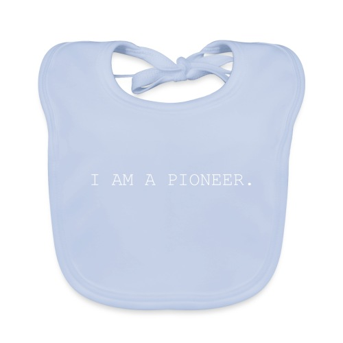 You're a pioneer - White Text - Baby Organic Bib