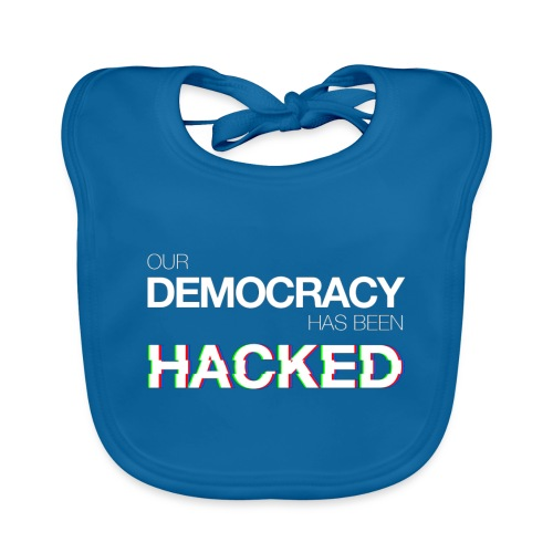 Cup Our Democracy Has Been Hacked #mr.robot - Baby Organic Bib