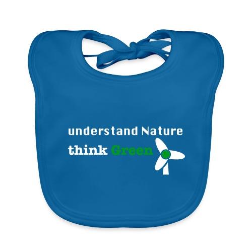 Understand Nature! And think Green. - Baby Organic Bib