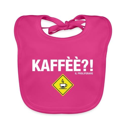 KAFFÈÈ?! by Il Proliferare - Bavaglino