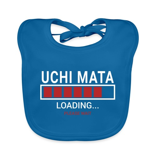Uchi Mata Loading... pleas Wait - Ekologiczny śliniaczek
