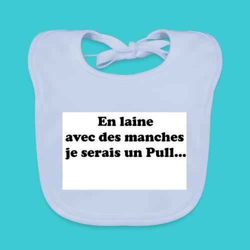 t-shirt humour - Bavoir bio Bébé