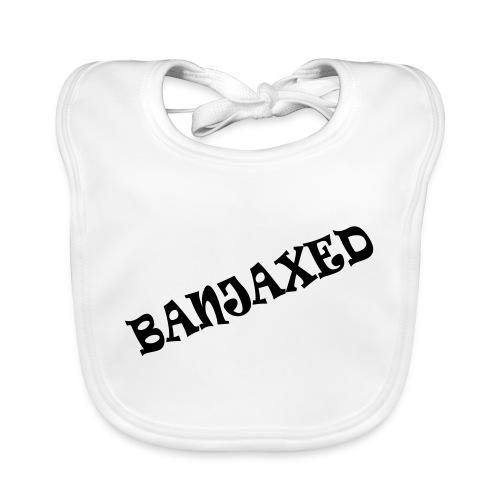 Banjaxed - Baby Organic Bib