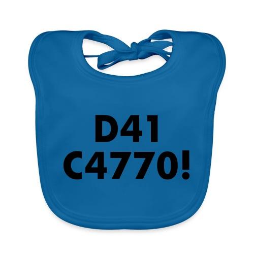 D41 C4770! tradotto: DAI CAZZO! - Bavaglino ecologico per neonato