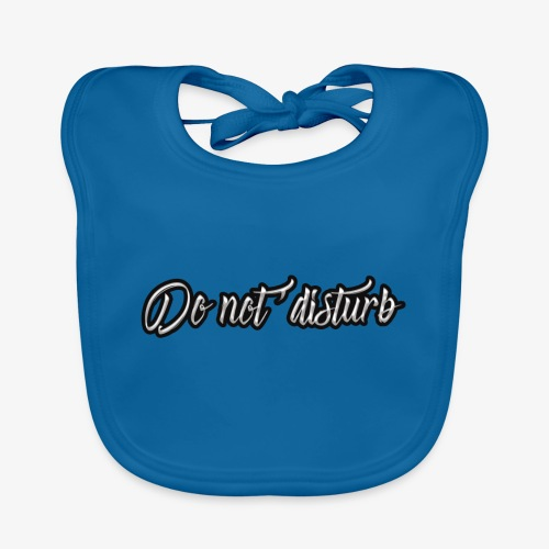 don't disturb - Baby Organic Bib