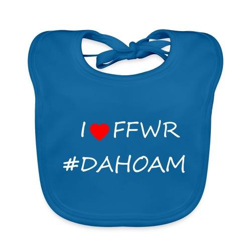 I ❤️ FFWR #DAHOAM - Baby Bio-Lätzchen