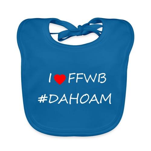 I ❤️ FFWB #DAHOAM - Baby Bio-Lätzchen