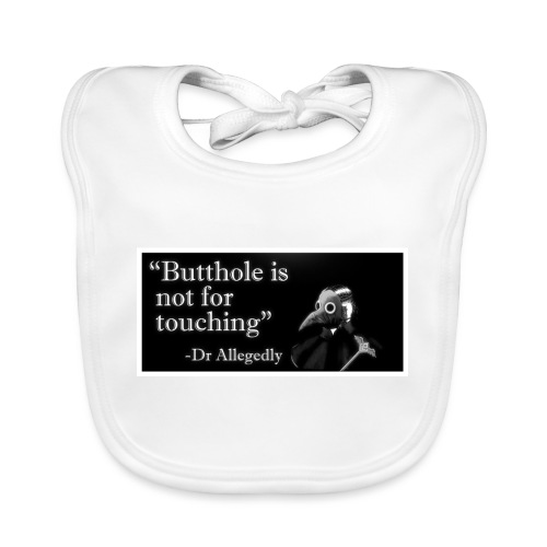 Dr Allegedly's Sage Medical Advice - Organic Baby Bibs