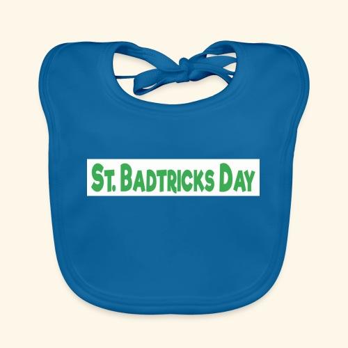 ST BADTRICKS DAY - Baby Organic Bib