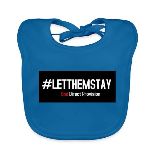 #letthemstay - Baby Organic Bib